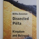 Dissected Piëta – Kingdom and Betrayal